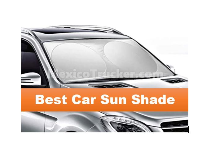 best car sun shade mexicotrucker